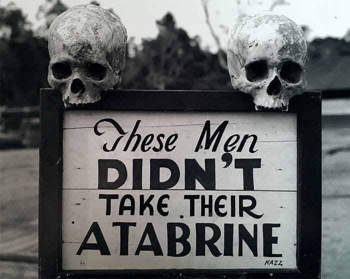 Warning for soldiers to follow their treatment with Atebrin.